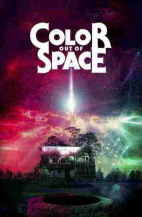 Color Out of Space / უცხო სამყაროს ფერი