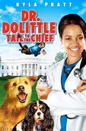 Dr. Dolittle: Tail to the Chief / ექიმი დულიტლი 4
